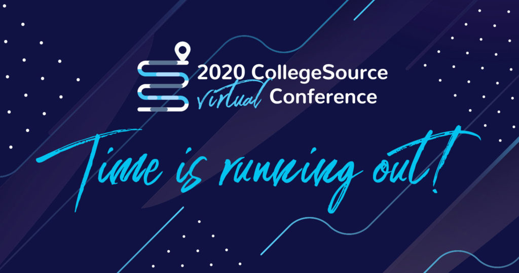 Access 2020 CollegeSource Virtual Conference - Time is Running Out