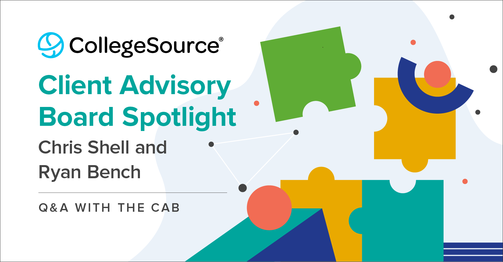 Chris-Shell-and-Ryan-Bench-CollegeSource-Client-Advisory-Board-Member